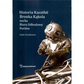 historia kaszebe bronka kąkola, divers24, muzeum nurkowania